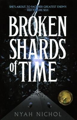 Broken Shards of Time