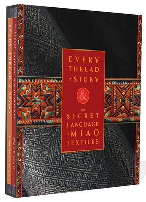 Every Thread a Story & the Secret Language of Miao Embroidery