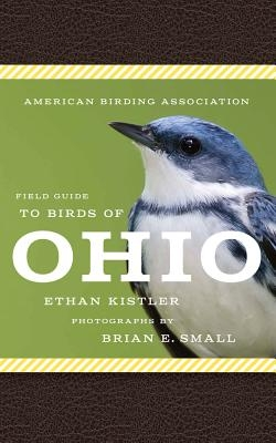 American Birding Association Field Guide to Birds of Ohio