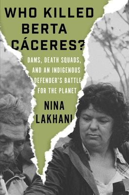 Who Killed Berta Caceres?