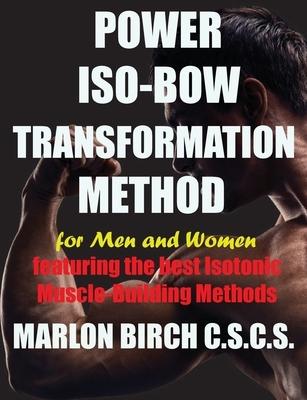 Power Iso-Bow Transformation Method