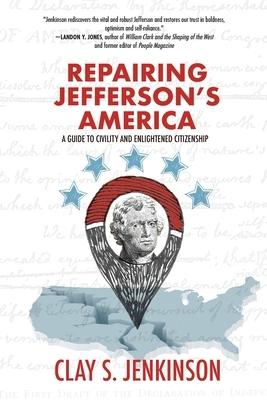 Repairing Jefferson's America