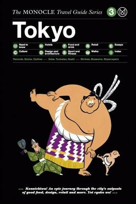 The Monocle Travel Guide to Tokyo