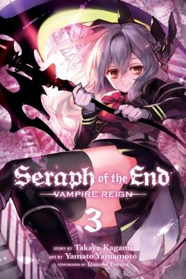 Seraph of the End, Vol. 3, Volume 3