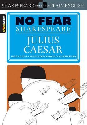 Julius Caesar (No Fear Shakespeare), Volume 4