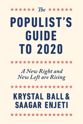 The Populist's Guide to 2020