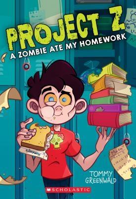 A Zombie Ate My Homework (Project Z #1), Volume 1
