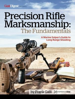 Precision Rifle Marksmanship