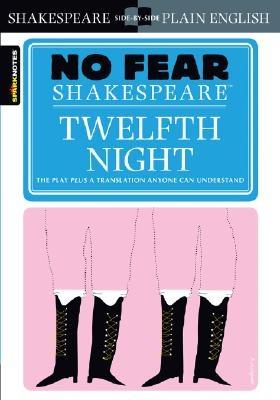 Twelfth Night (No Fear Shakespeare), Volume 8