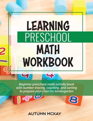 Learning Preschool Math Workbook