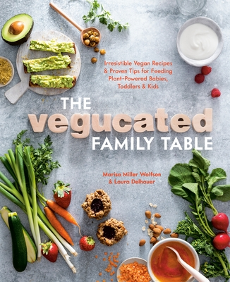 The Vegucated Family Table