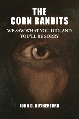 The Corn Bandits