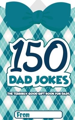 150 Dad Jokes