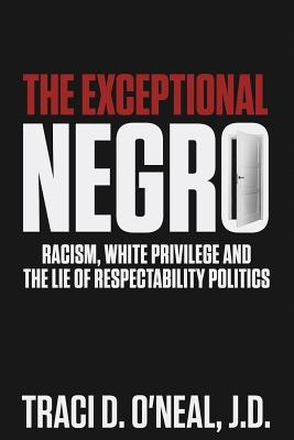 The Exceptional Negro