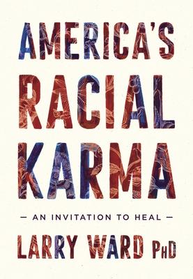 America's Racial Karma