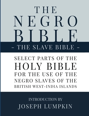 The Negro Bible - The Slave Bible
