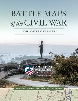 Battle Maps of the Civil War, Volume 1