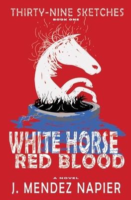 White Horse Red Blood