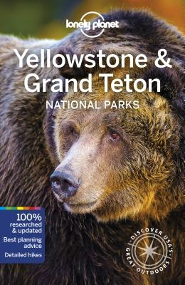 Lonely Planet Yellowstone & Grand Teton National Parks