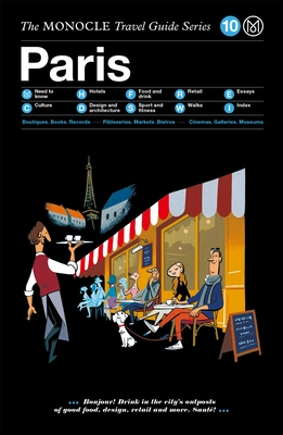 The Monocle Travel Guide to Paris (Updated Version)