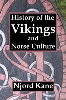 History of the Vikings and Norse Culture