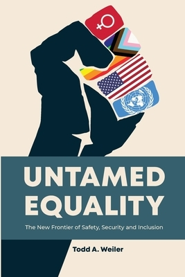 Untamed Equality