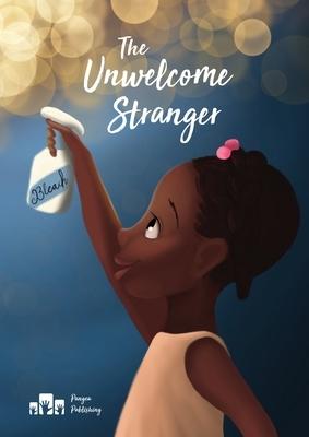 The Unwelcome Stranger