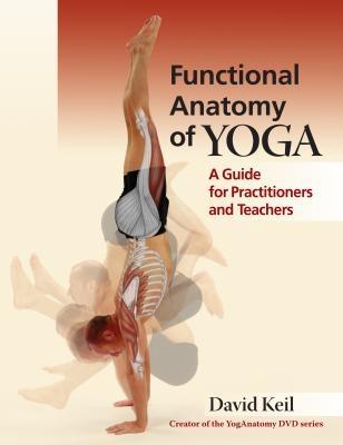 Functional Anatomy of Yoga