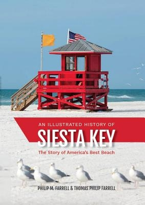 An Illustrated History of Siesta Key