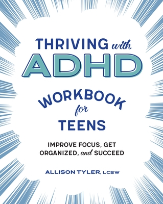Thriving with ADHD Workbook for Teens