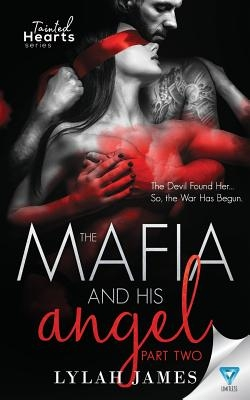 The Mafia and His Angel: Part 2