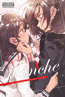 ?clair Blanche: A Girls' Love Anthology That Resonates in Your Heart