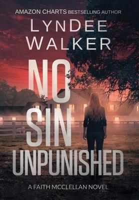 No Sin Unpunished: A Faith McClellan Novel