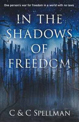 In the Shadows of Freedom