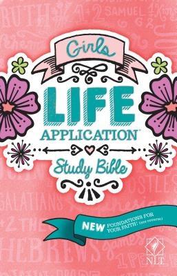 Girls Life Application Study Bible-NLT