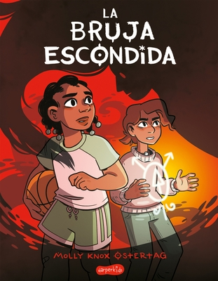 La Bruja Escondida (the Hidden Witch - Spanish Edition)