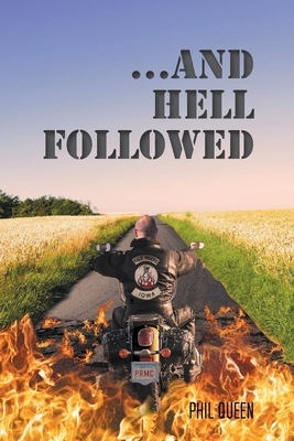 ...And Hell Followed