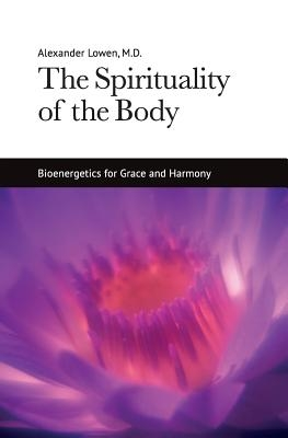 The Spirituality of the Body
