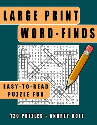 Large Print Word-Finds Easy-To-Read Puzzle Fun: 120 Puzzles Word Search Book For Adults
