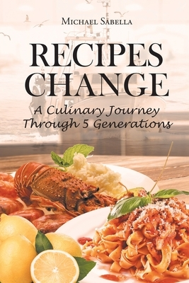 Recipes Change: A culinary journey through 5 generations