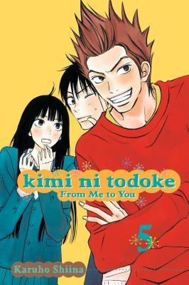 Kimi Ni Todoke: From Me to You, Vol. 5