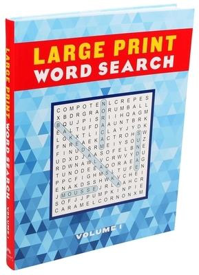 Large Print Word Search Volume 1, 1