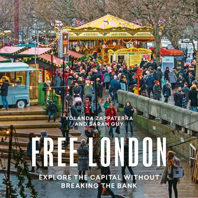 Free London: Explore the Capitol Without Breaking the Bank