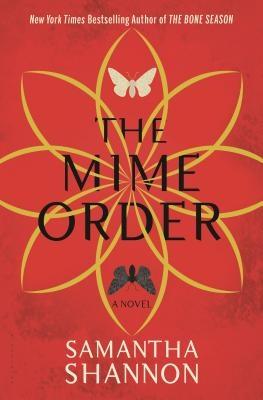 The Mime Order: The Bone Season
