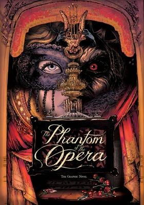 The Phantom of the Opera: The Graphic Novel