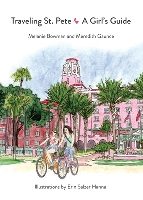Traveling St. Pete: A Girl's Guide