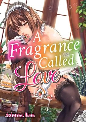 A Fragrance Called Love
