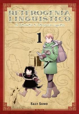 Heterogenia Linguistico, Vol. 1: An Introduction to Interspecies Linguistics