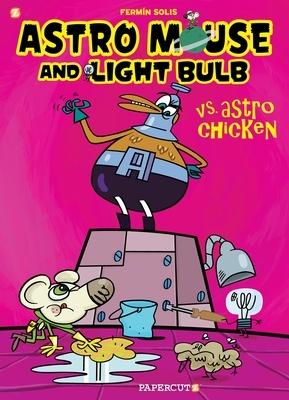 Astro Mouse and Light Bulb #1: Vs Astro Chicken