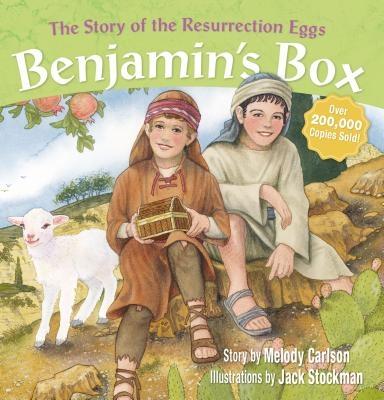 Benjamin's Box: The Story of the Resurrection Eggs